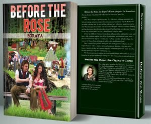 Before the Rose, the Gypsy's curse. by bestselling author Soraya