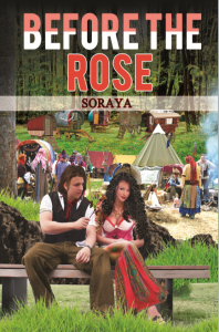 Before the Rose, the Gypsy's curse, by best selling author Soraya